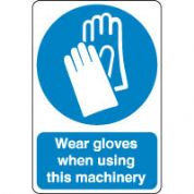Mandatory Safety Sign - Wear Gloves When 181